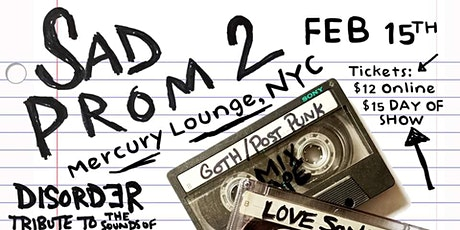 Sad Prom 2 feat: Disorder, All Cats Are Grey, The Scream tickets
