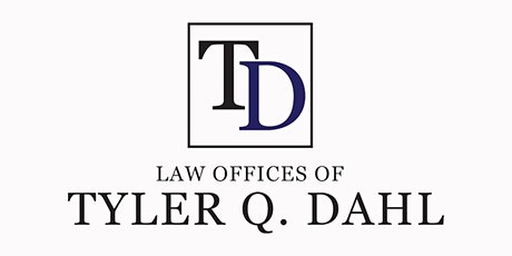 Free Estate Planning Seminar with Attorney Tyler Q. Dahl tickets