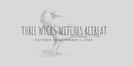 Three Wick Witches Retreat tickets