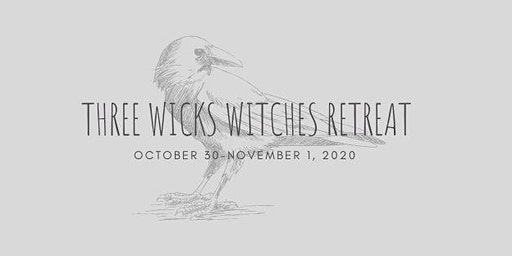 Three Wick Witches Retreat