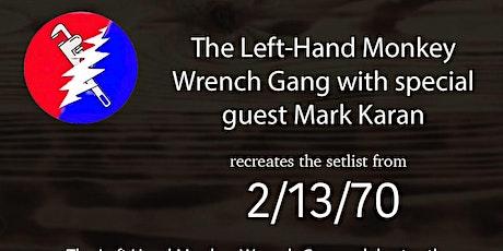 9pm - Left-Hand Monkey Wrench Gang w/ Mark Karan tickets
