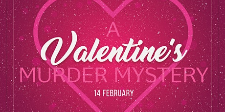Till Death Do Us Part | Valentine's Murder Mystery tickets