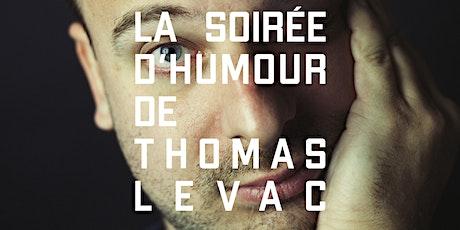 La soirée d'humour de Thomas Levac - 5 février 2020 tickets