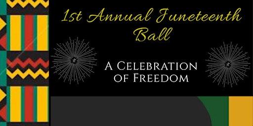 Juneteenth Celebration Of Freedom Ball