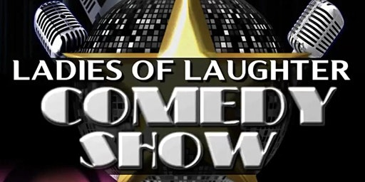 Ladies Of Laughter Comedy Show