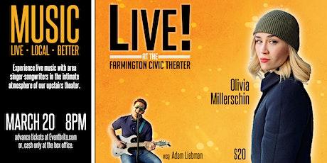 LIVE! Olivia Millerschin wsg Adam Liebman tickets