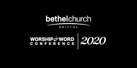 2020 Worship & Word Conference: His Excellent Greatness tickets