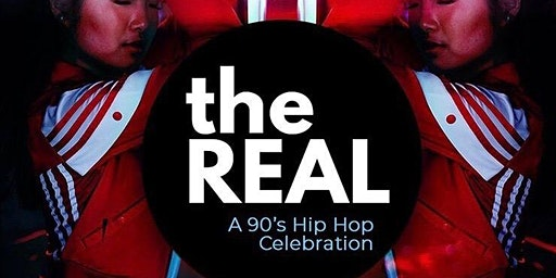 The Real - 90s Hip Hop Party