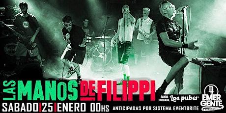 25/01 Las Manos de Filippi + Los Puber en El Emergente Almagro. entradas