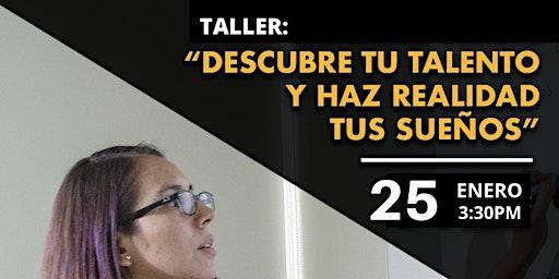 """Taller en Lima """"Descubre tu talento"""""""