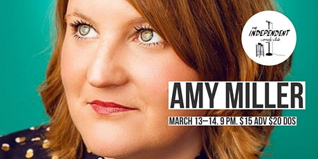 Amy Miller LIVE | The Independent CC tickets
