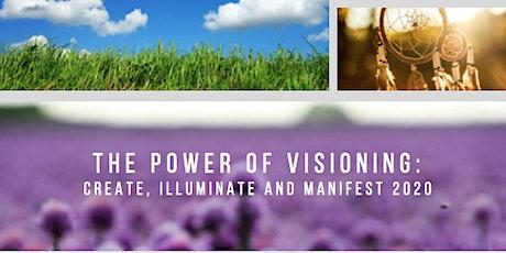 The Power of Visioning: Create, Illuminate & Manifest 2020 tickets