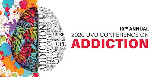 2020 UVU Conference on Addiction