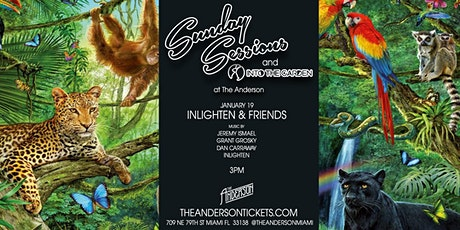Sunday Sessions x Into The Garden @ The Anderson Miami tickets