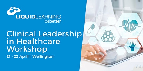 Clinical Leadership in Healthcare Workshop tickets