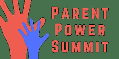 Parent Power Summit tickets