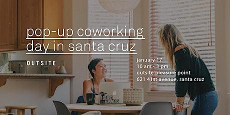 Pop-Up Coworking Day in Santa Cruz tickets