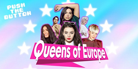 PUSH THE BUTTON: QUEENS OF EUROPE tickets
