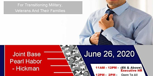 Joint Base Pearl Harbor - Hickman Transition Expo (Hiring Event & Business Expo)