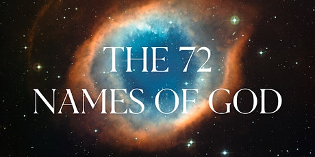 THE 72 NAMES OF GOD tickets