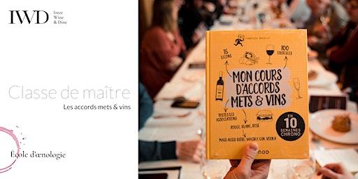 Classe de maître IWD - Les accords mets & vins