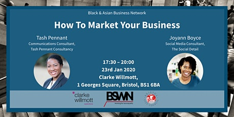 How To Market Your Business by Black & Asian Business Network tickets