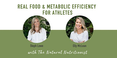 Real Food & Metabolic Efficiency for Athletes tickets