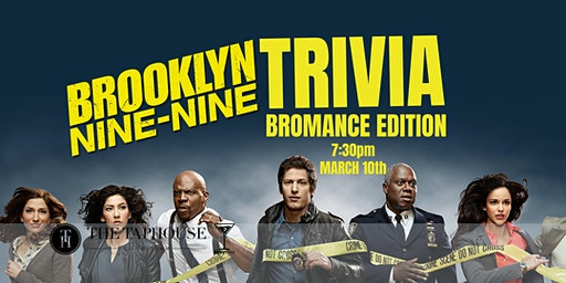 Brooklyn 99 Bromance Trivia - March 10, 7:30pm - Taphouse Coquitlam