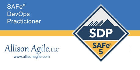 GUARANTEED TO RUN SAFe 5.0 DevOps Certification - Austin, TX (May 21/22) tickets