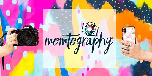 Momtography DSLR Beginner Photography class