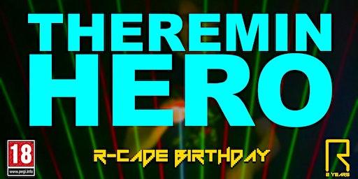 R-CADE Birthday: Theremin Hero