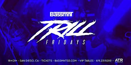 Trill Fridays at Bassmnt Friday 3/13 tickets
