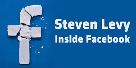 Steven Levy: Inside Facebook tickets