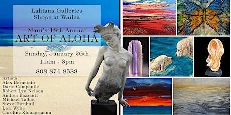 18th Annual ART OF ALOHA Event - Wailea tickets