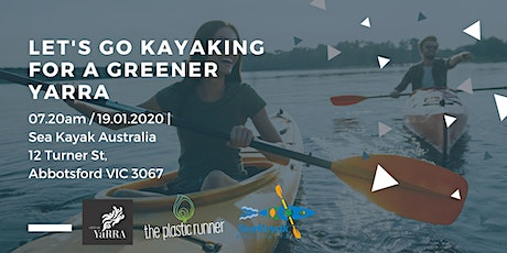 Let's go kayaking for a Greener Yarra tickets