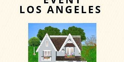 Down Payment Assistance. Home Buyer Event Los Angeles.