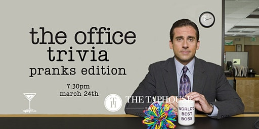 The Office Trivia, Pranks Edition! - March 24, 7:30pm - Taphouse Guildford