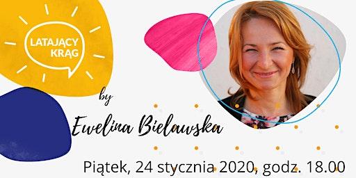 Latający Krąg by Ewelina Bielawska
