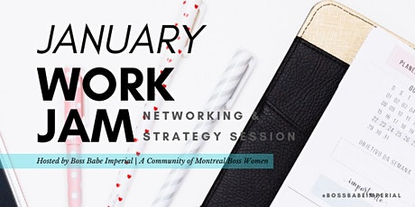 Jan Work Jam, Networking & Strategy Session tickets