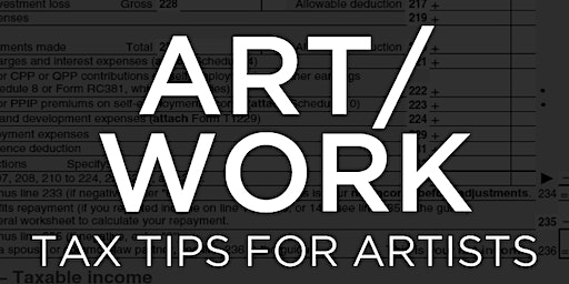ART/WORK: Tax Tips for Artists