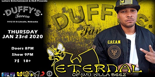 Eternal of Wu Killa Beez @ Duffy's Tavern