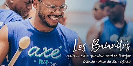 Los Baianitos - 09/02: o dia que viver será só festejar ingressos
