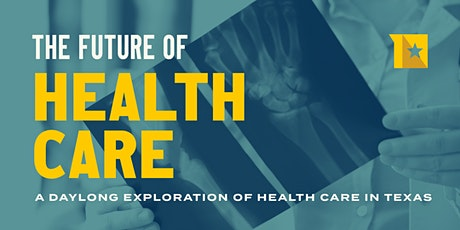 The Future of Health Care tickets