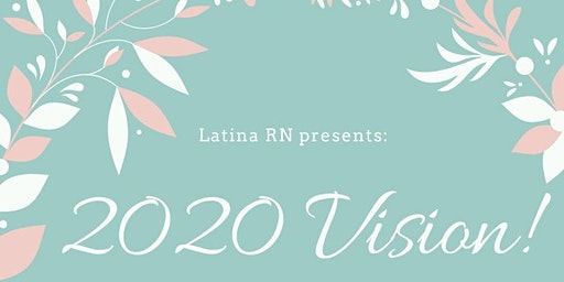 2020 Vision with Latina, RN