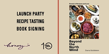 Beyond the North Wind: Book Launch + zakuski tasting with Darra Goldstein tickets