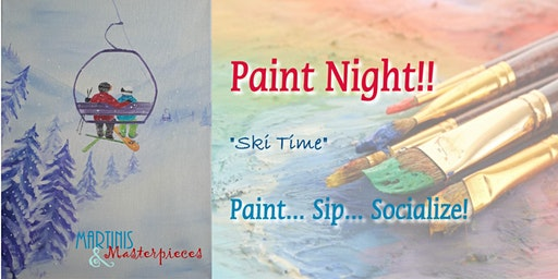 "Martinis & Masterpieces - ""Ski Time"""