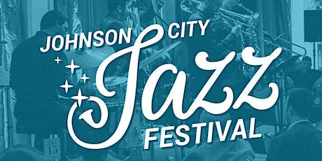 4th Annual Johnson City Jazz Festival tickets
