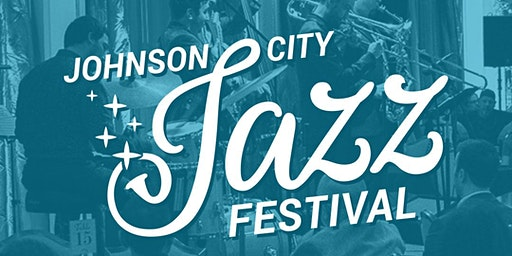 4th Annual Johnson City Jazz Festival