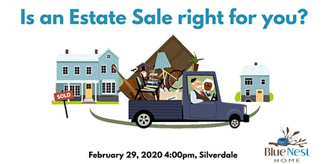 Blue Nest Home presents... Is an Estate Sale right for you? tickets