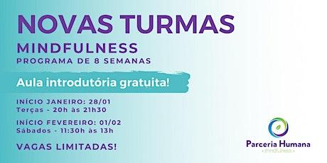 Aula de Mindfulness (GRATUITA) |APENAS A 1º AULA do Programa ingressos